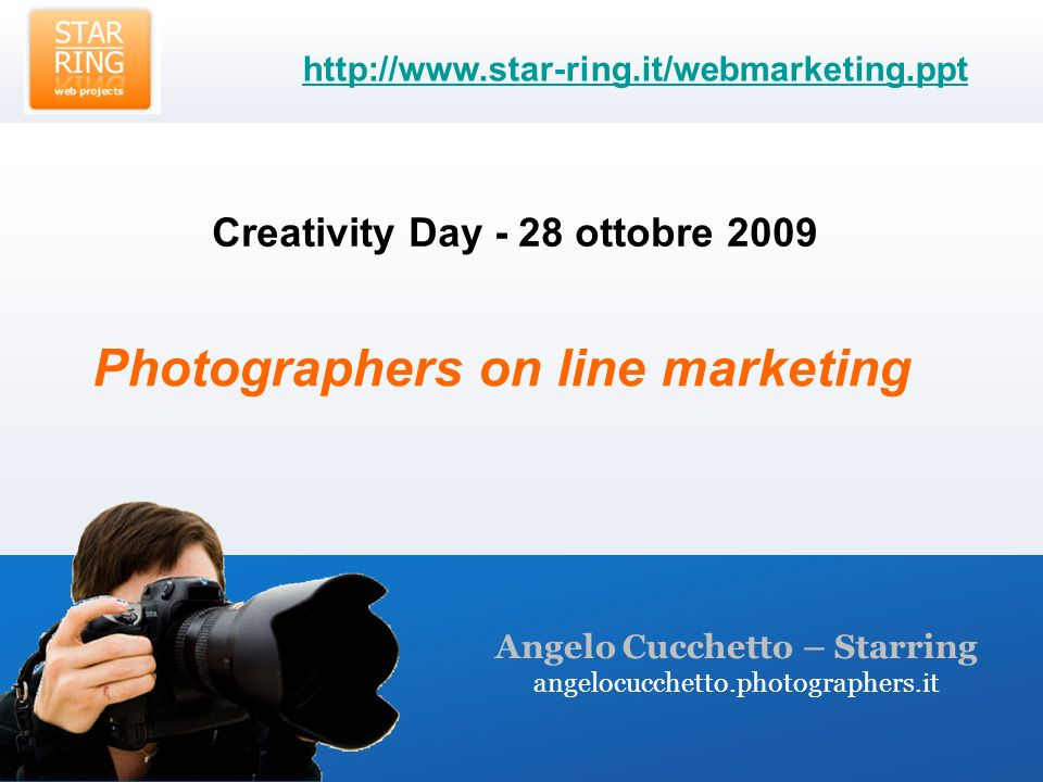 Angelo Cucchetto – Starring angelocucchetto.photographers.it Creativity Day - 28 ottobre Photographers on line marketing