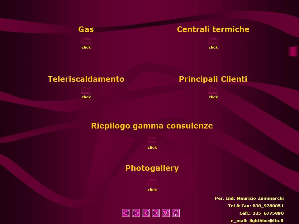 Gas click Centrali termiche click Teleriscaldamento click Principali Clienti click Per.