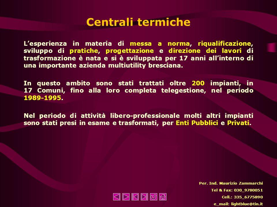 Gas Lesperienza professionale in materia comprende un periodo di 17 anni di servizio presso importante azienda multiutility bresciana. Dal 1984 al 200