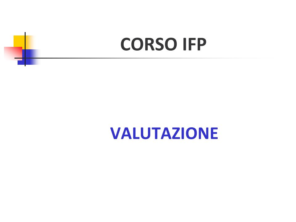 CORSO IFP VALUTAZIONE