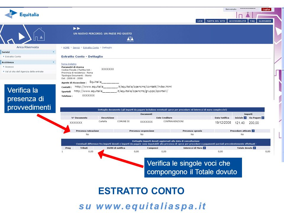 _________ _ http://www.equitalia_________.it/equitalia/opencms/contatti/index.html XXXXXXX Equitalia___________ http://www.equitalia_________.it/equit