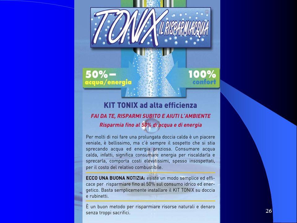 Progetto risparmio idrico TONIX http://www.tonix.it 26