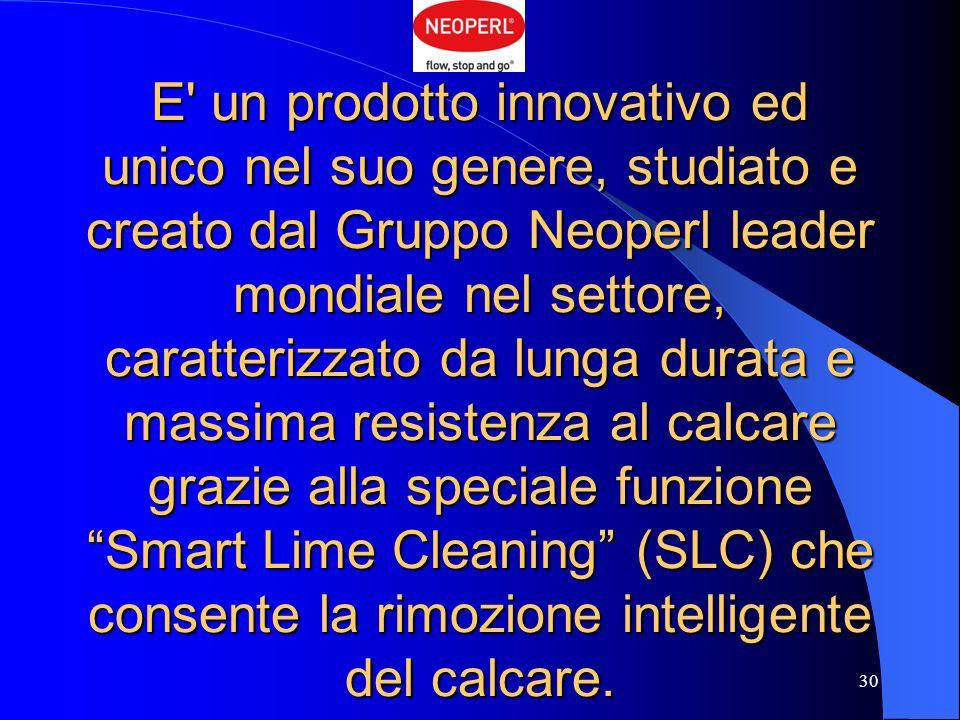 E' un prodotto innovativo ed unico nel suo genere, studiato e creato dal Gruppo Neoperl leader mondiale nel settore, caratterizzato da lunga durata e