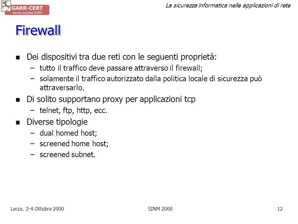 La sicurezza informatica nelle applicazioni di rete Lecce, 2-4 Ottobre 2000SINM 200011 Protezioni Host –strumenti di intrusion detection e controllo C