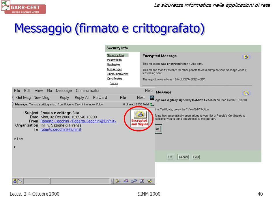 La sicurezza informatica nelle applicazioni di rete Lecce, 2-4 Ottobre 2000SINM 200039 Certificato utente