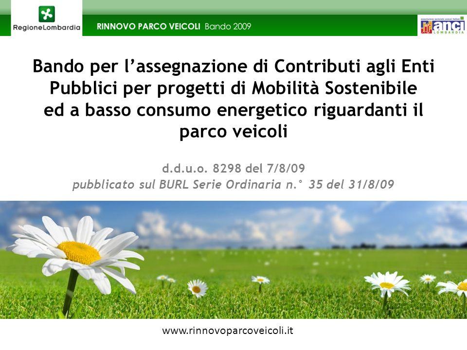 Bando per lassegnazione di Contributi agli Enti Pubblici per progetti di Mobilità Sostenibile ed a basso consumo energetico riguardanti il parco veicoli d.d.u.o.