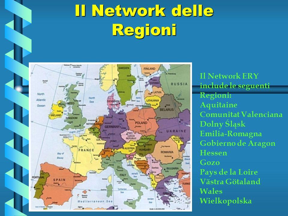 Il Network delle Regioni Il Network ERY include le seguenti Regioni: Aquitaine Comunitat Valenciana Dolny Śląsk Emilia-Romagna Gobierno de Aragon Hessen Gozo Pays de la Loire Västra Götaland Wales Wielkopolska