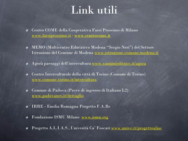 Link utili Centro COME della Cooperativa Farsi Prossimo di Milano www.farsiprossimo.it - www.centrocome.it MEMO (Multicentro Educativo Modena Sergio N