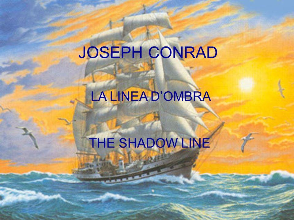 JOSEPH CONRAD LA LINEA DOMBRA THE SHADOW LINE