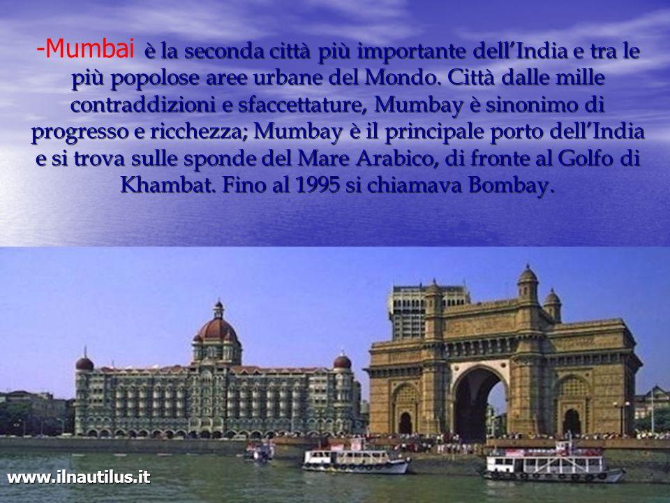 è la seconda città più importante dellIndia e tra le più popolose aree urbane del Mondo. Città dalle mille contraddizioni e sfaccettature, Mumbay è si