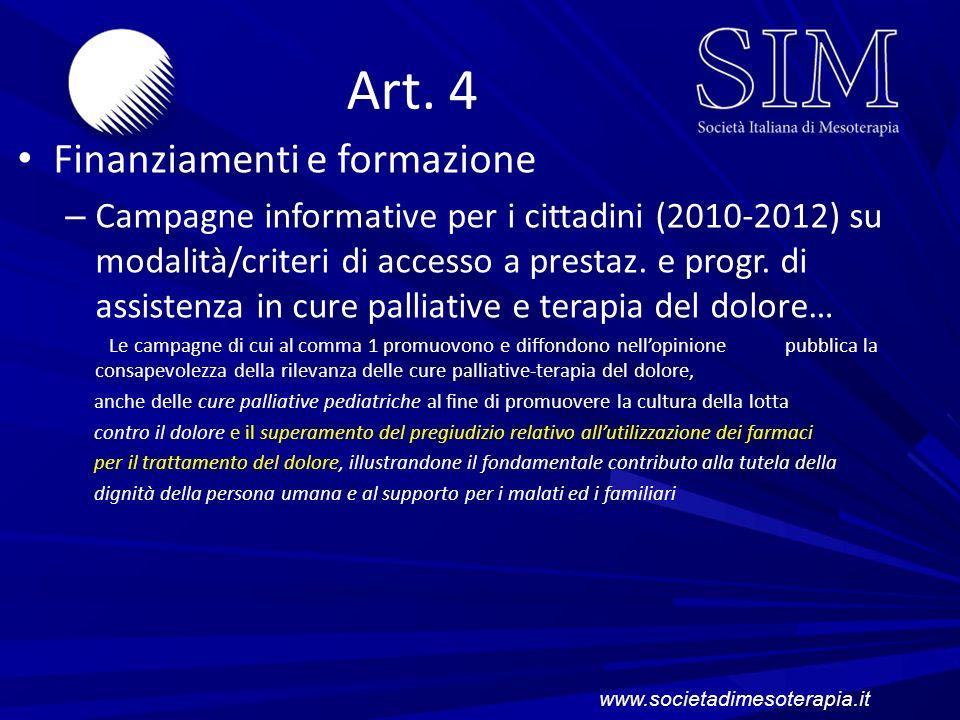 Art. 4 Finanziamenti e formazione – Campagne informative per i cittadini (2010-2012) su modalità/criteri di accesso a prestaz. e progr. di assistenza
