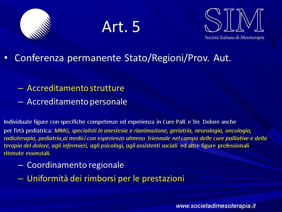 Art. 5 Conferenza permanente Stato/Regioni/Prov. Aut. – Accreditamento strutture – Accreditamento personale Individuate figure con specifiche competen