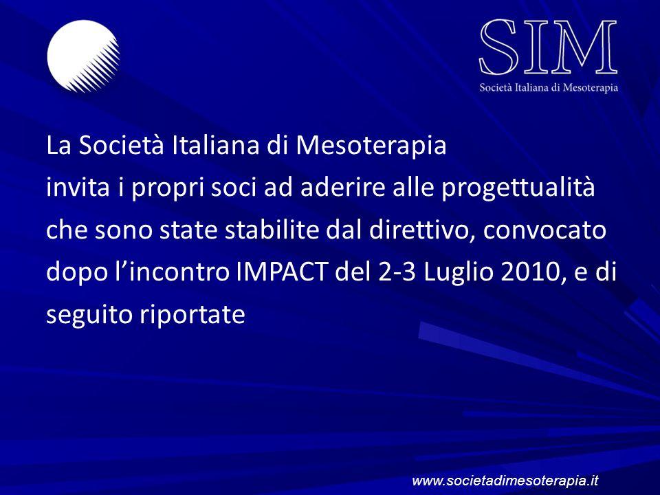 La Società Italiana di Mesoterapia invita i propri soci ad aderire alle progettualità che sono state stabilite dal direttivo, convocato dopo lincontro