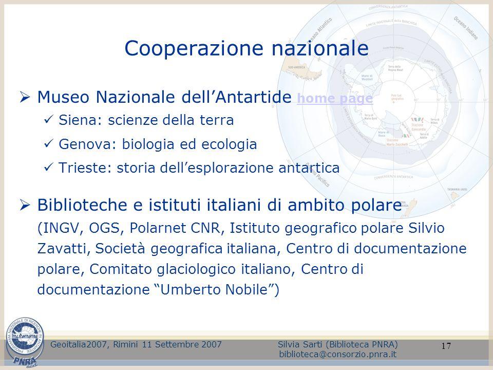 17 Cooperazione nazionale Museo Nazionale dellAntartide home page home page Siena: scienze della terra Genova: biologia ed ecologia Trieste: storia de