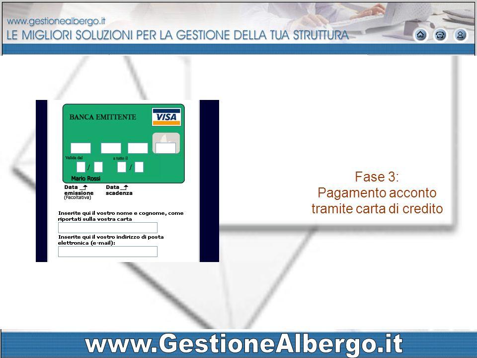 Fase 3: Pagamento acconto tramite carta di credito