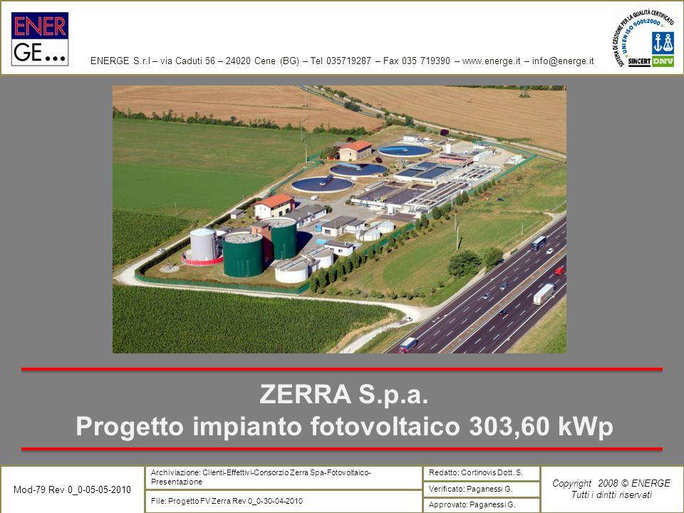 ENERGE S.r.l – via Caduti 56 – 24020 Cene (BG) – Tel 035719287 – Fax 035 719390 – www.energe.it – info@energe.it Mod-79 Rev 0_0-05-05-2010 Verificato: