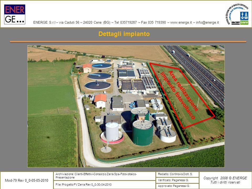 ENERGE S.r.l – via Caduti 56 – 24020 Cene (BG) – Tel 035719287 – Fax 035 719390 – www.energe.it – info@energe.it Verificato: Paganessi G. File: Proget