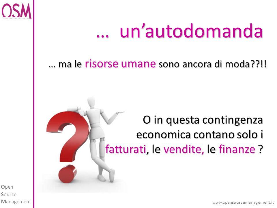 O pen S ource M anagement www.opensourcemanagement.it 6. IDEA VIRUS CERCHI SOLO IN EMERGENZA.