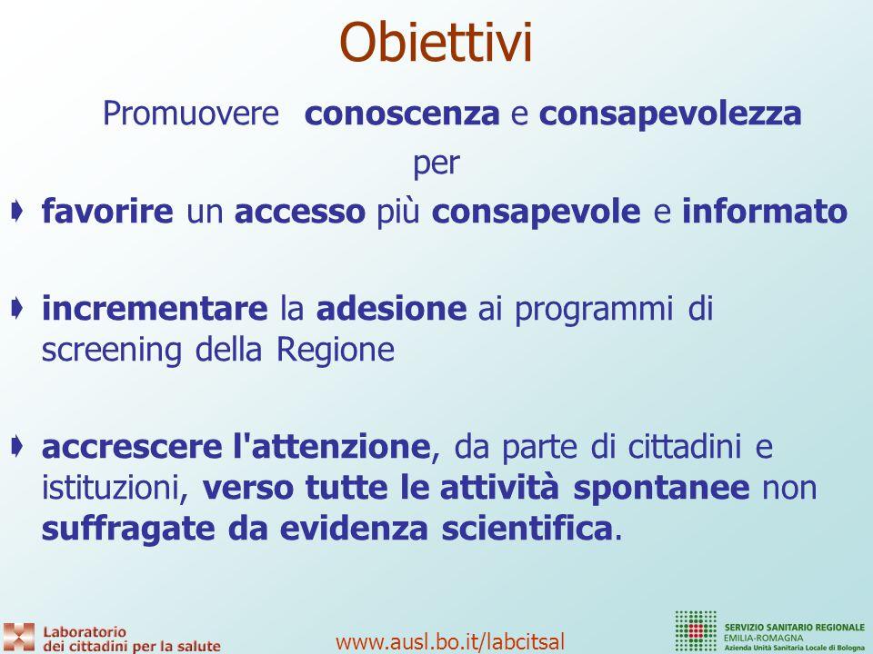 www.ausl.bo.it/labcitsal Progetto di ricerca – intervento partecipata Attività su due gruppi Programma Regionale degli Screening oncologici (S.