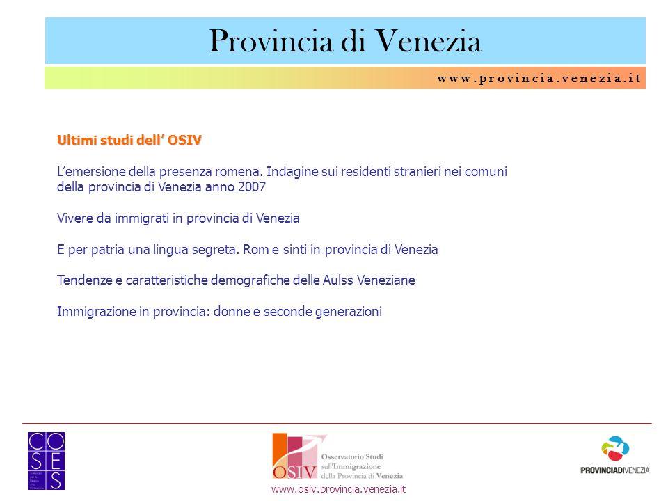 Lemersione della presenza romena. Indagine sui residenti stranieri nei comuni della provincia di Venezia anno 2007 Vivere da immigrati in provincia di