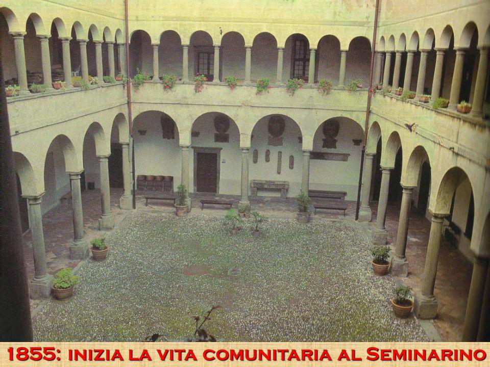 1855: inizia la vita comunitaria al Seminarino