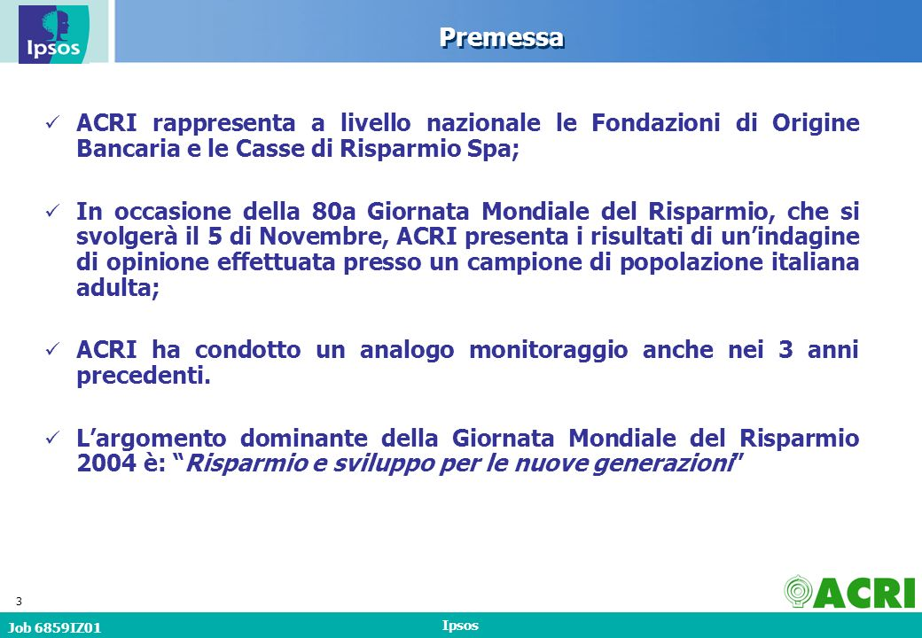 Job 6859IZ01 Ipsos 54 Valutazione di alcuni aspetti della situazione italiana Base: Totale Campione
