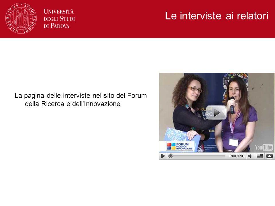 La pagina delle interviste nel sito del Forum della Ricerca e dellInnovazione Le interviste ai relatori