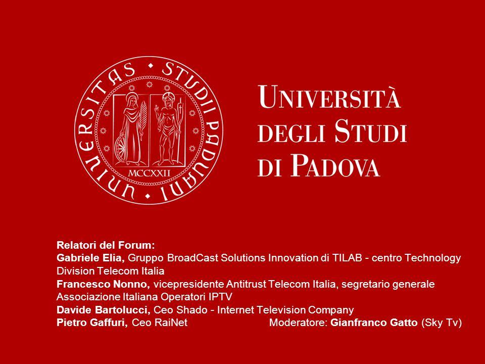 Relatori del Forum: Gabriele Elia, Gruppo BroadCast Solutions Innovation di TILAB - centro Technology Division Telecom Italia Francesco Nonno, vicepre