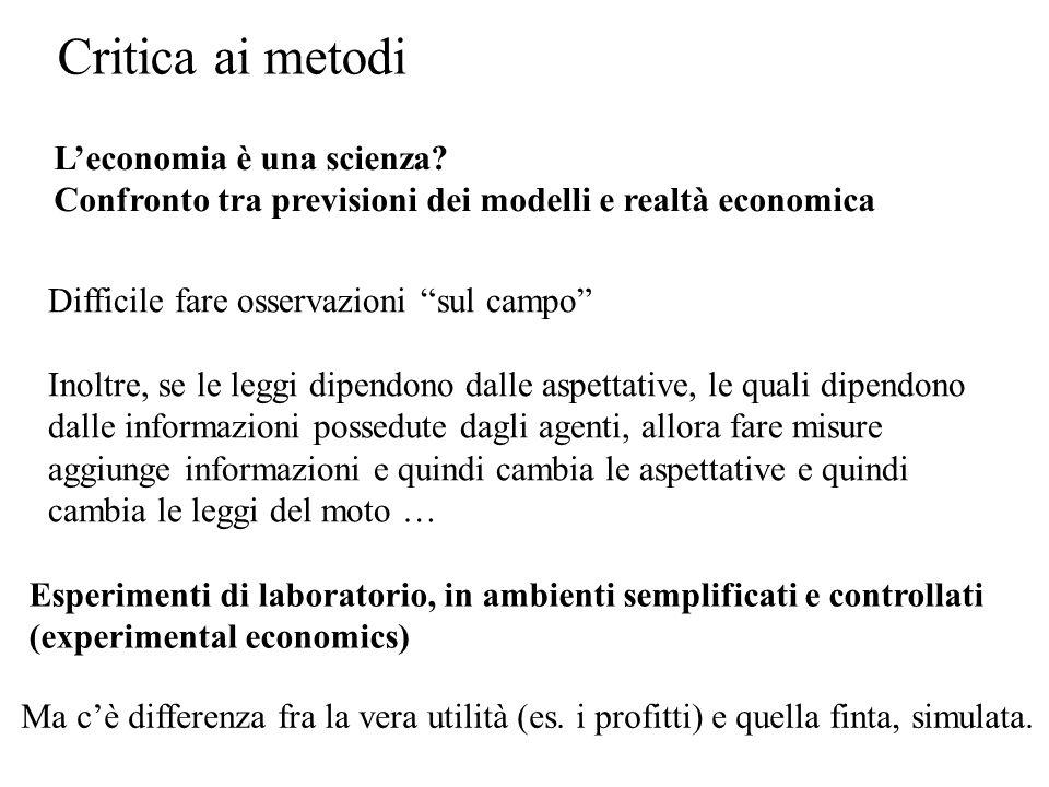 Esperimenti di laboratorio, in ambienti semplificati e controllati (experimental economics) Ma cè differenza fra la vera utilità (es. i profitti) e qu