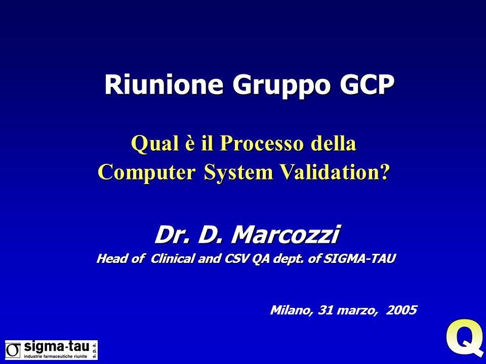 Dr.D. Marcozzi Head of Clinical and CSV QA dept.
