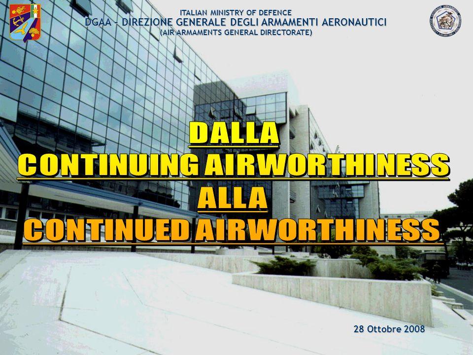 ARMAEREO 2/120 SUMMARY AIRWORTHINESS REGULATIONS GESTIONE DELLAERONAVIGABILITÀ EFFICACIA DEL PRODOTTO (Reliability, Safety, Mantainability e Testability) NATIONAL PROCESS OVERVIEW CONTINUED AIRWORTHINESS COMPILAZIONE LIBRETTO RAPPORTI DI VOLO E REGISTRO DELLA MANUTENZIONE DELLAEROMOBILE