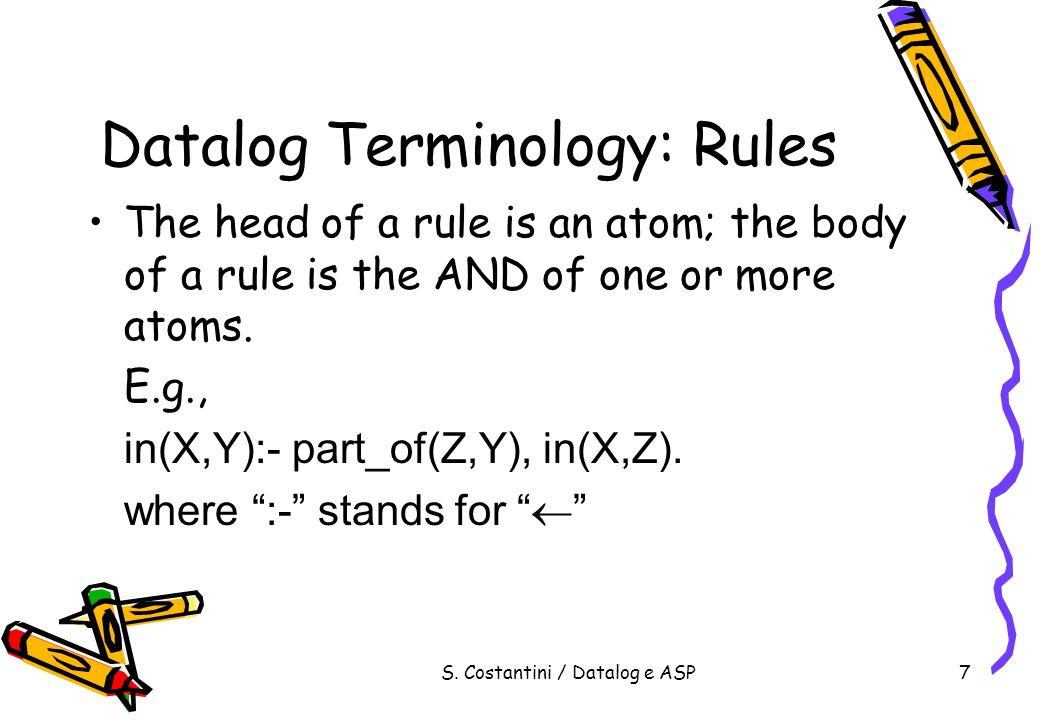 S.Costantini / Datalog e ASP38 Esempio NMR persona(anna).