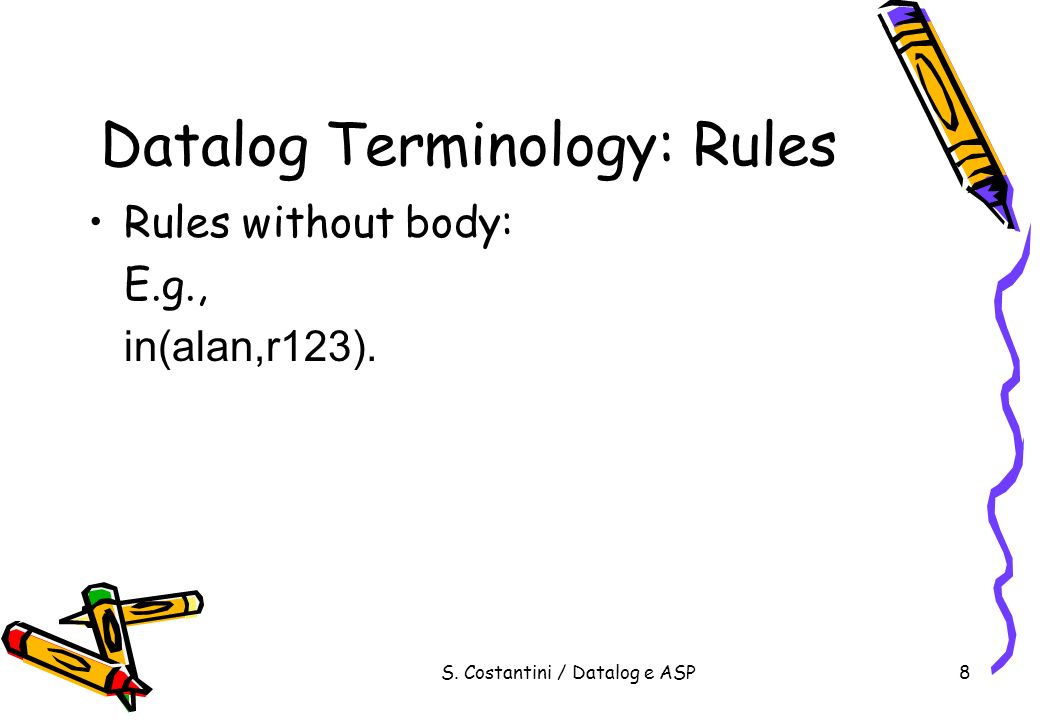 S.Costantini / Datalog e ASP79 Answer Set Programming Disjunction v | w |z.