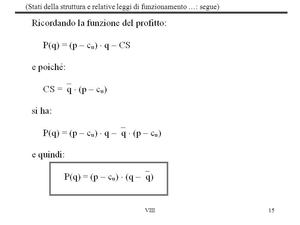 VIII15 (Stati della struttura e relative leggi di funzionamento …: segue)