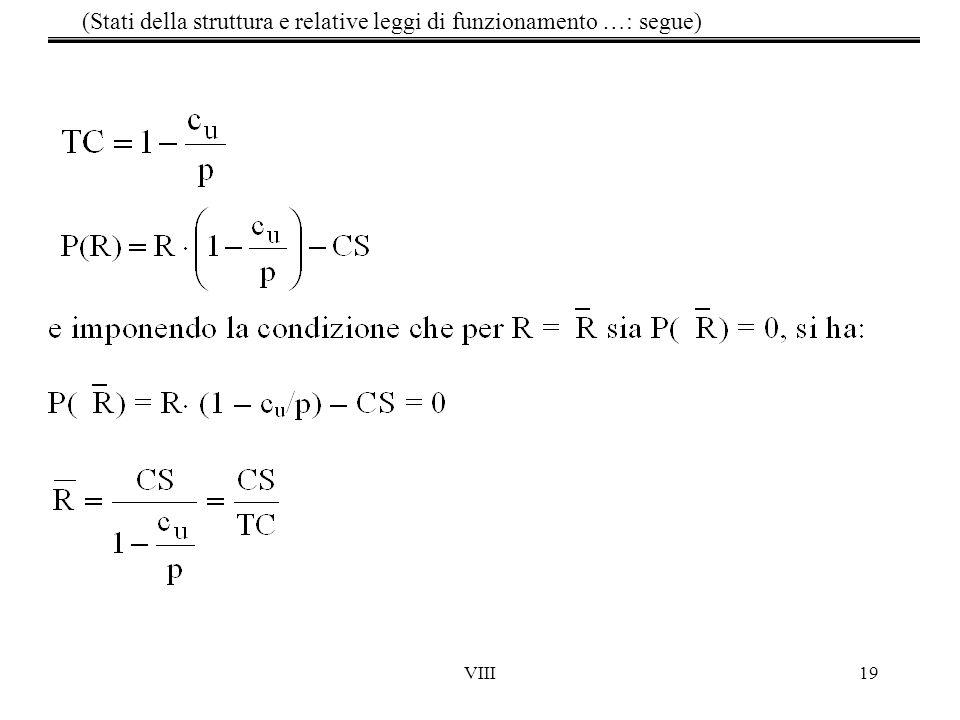 VIII19 (Stati della struttura e relative leggi di funzionamento …: segue)
