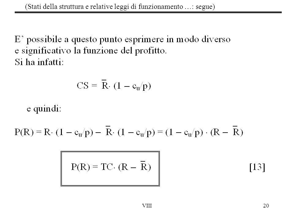 VIII20 (Stati della struttura e relative leggi di funzionamento …: segue)