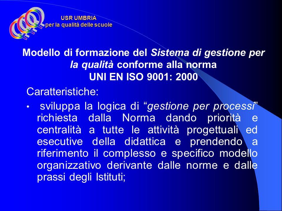 USR UMBRIA per la qualità delle scuole applicazione di tali modelli e strumenti per la valutazione di efficacia e di efficienza del servizio facilitaz
