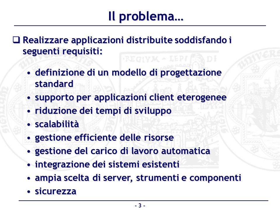 Realizzare applicazioni distribuite soddisfando i seguenti requisiti: Realizzare applicazioni distribuite soddisfando i seguenti requisiti: definizion