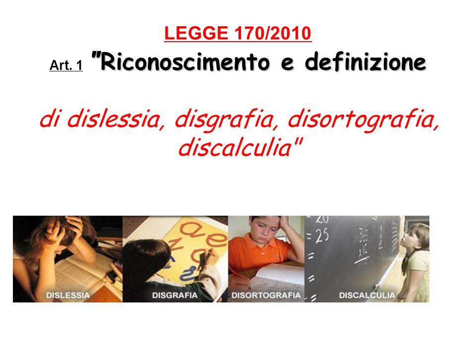 Riconoscimento e definizione LEGGE 170/2010 Art.