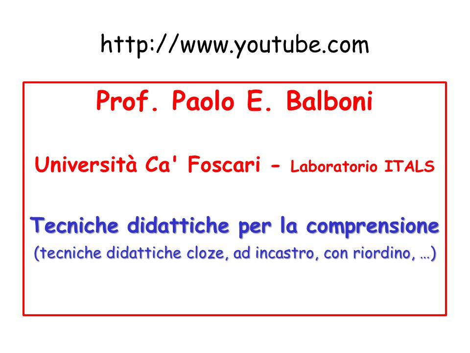 http://www.youtube.com Prof.Paolo E.