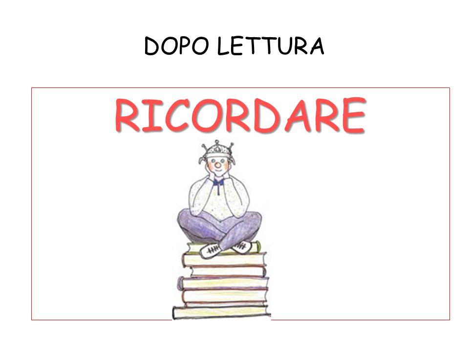 DOPO LETTURA RICORDARE
