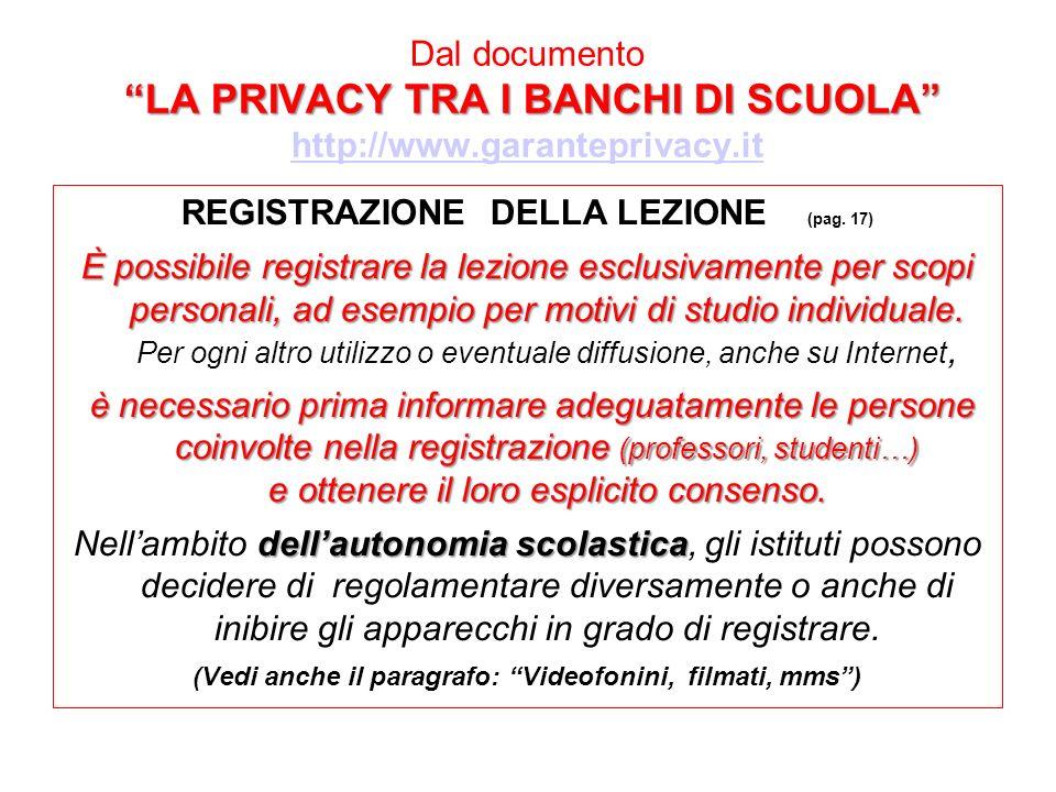 LA PRIVACY TRA I BANCHI DI SCUOLA Dal documento LA PRIVACY TRA I BANCHI DI SCUOLA http://www.garanteprivacy.it http://www.garanteprivacy.it REGISTRAZI