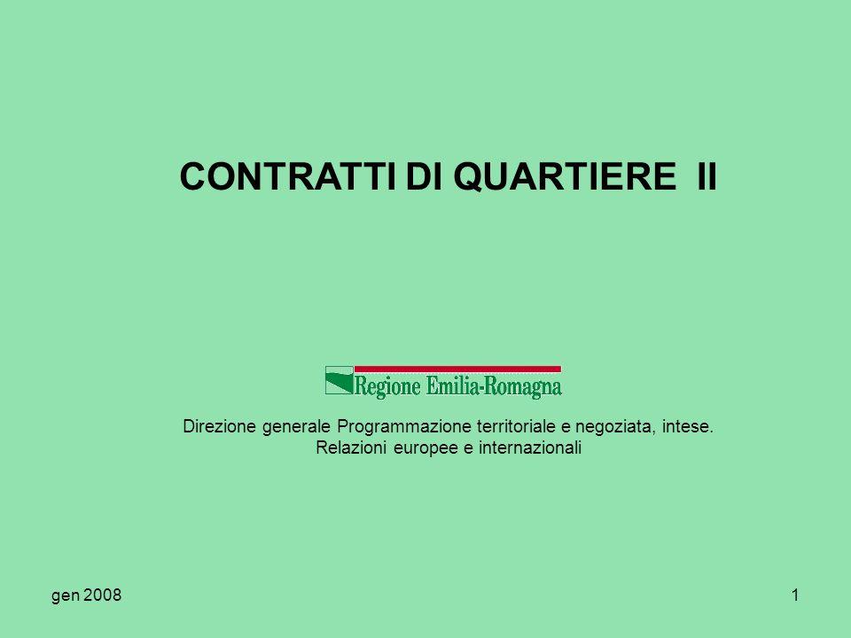 gen 20081 CONTRATTI DI QUARTIERE II Direzione generale Programmazione territoriale e negoziata, intese. Relazioni europee e internazionali