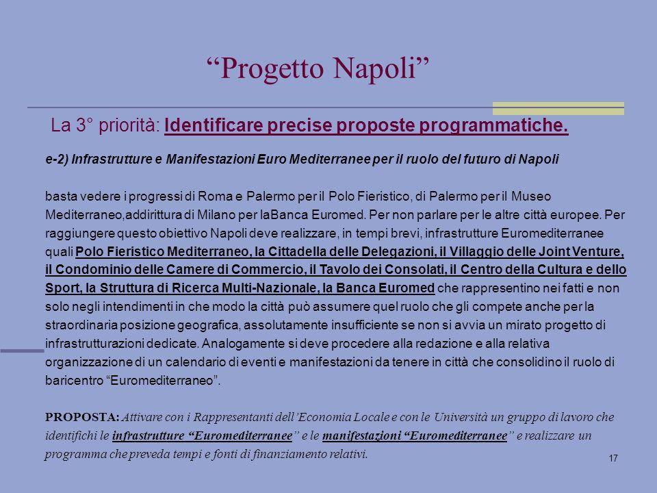 17 La 3° priorità: Identificare precise proposte programmatiche.