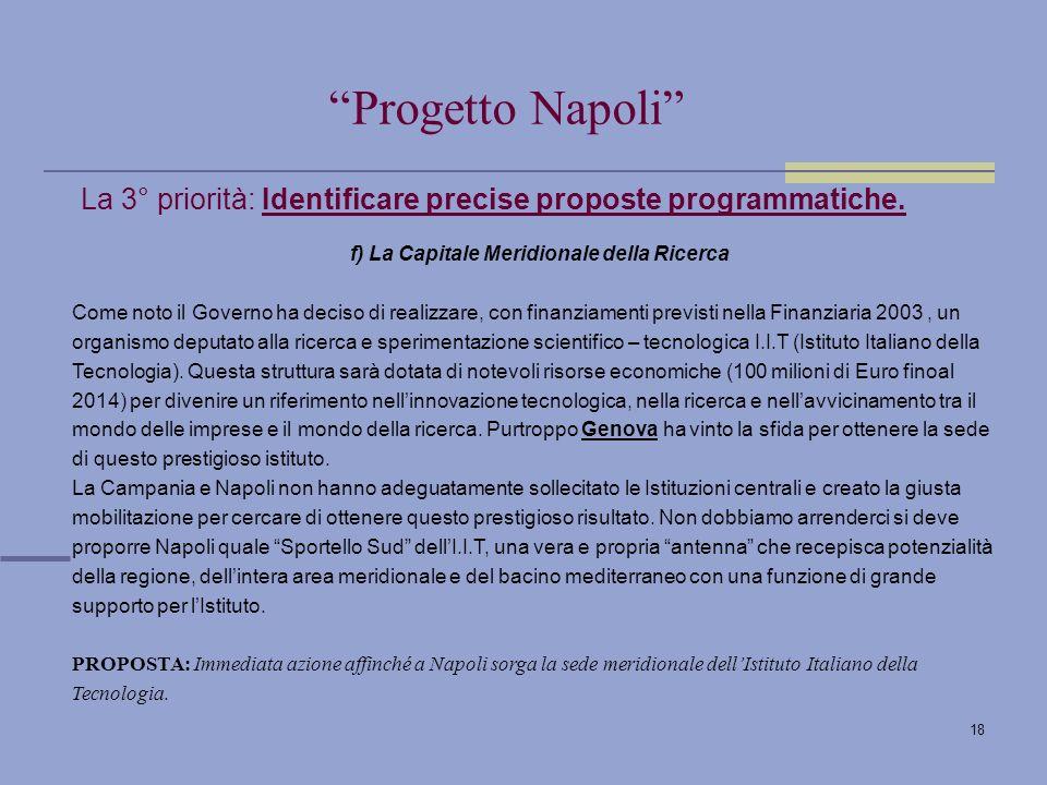 18 La 3° priorità: Identificare precise proposte programmatiche.