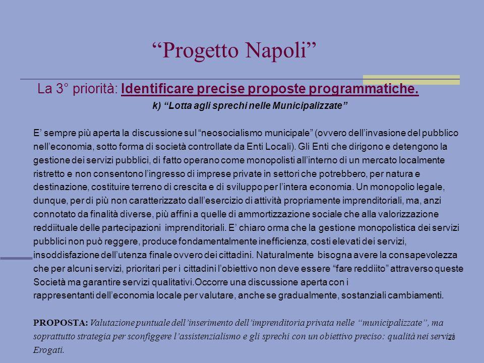 23 La 3° priorità: Identificare precise proposte programmatiche.