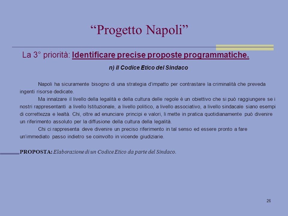 26 La 3° priorità: Identificare precise proposte programmatiche.