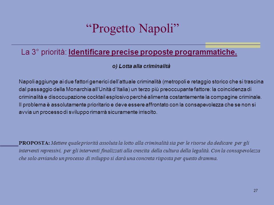 27 La 3° priorità: Identificare precise proposte programmatiche.