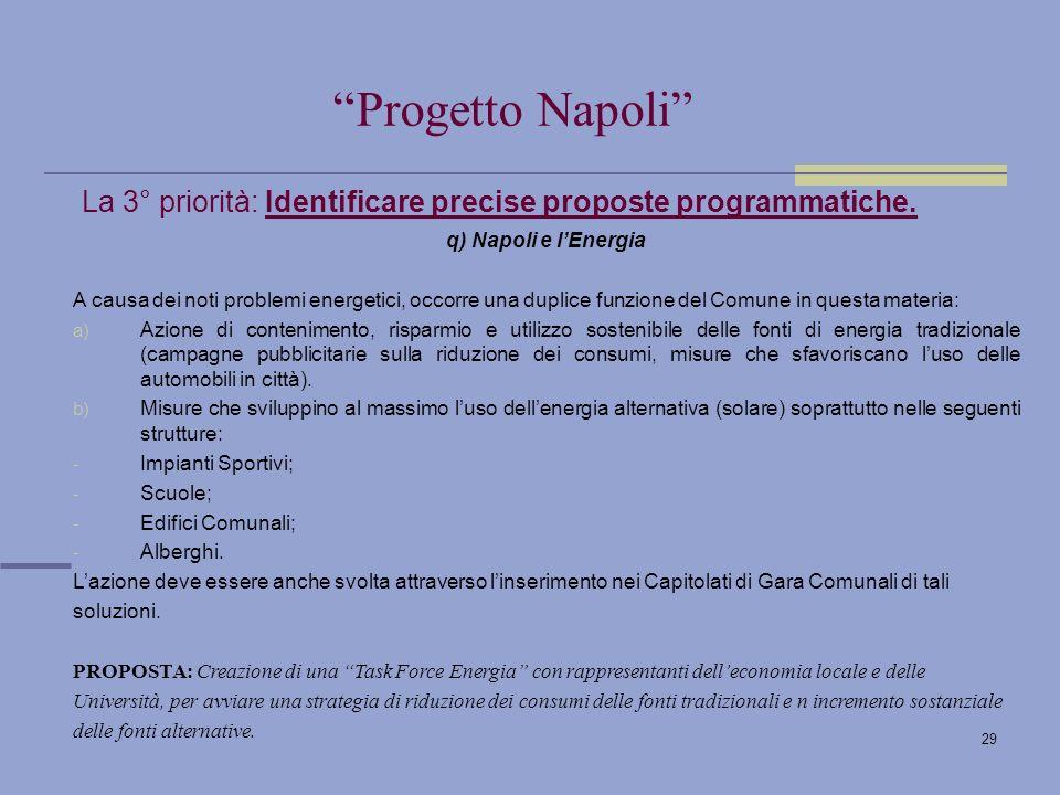 29 La 3° priorità: Identificare precise proposte programmatiche.