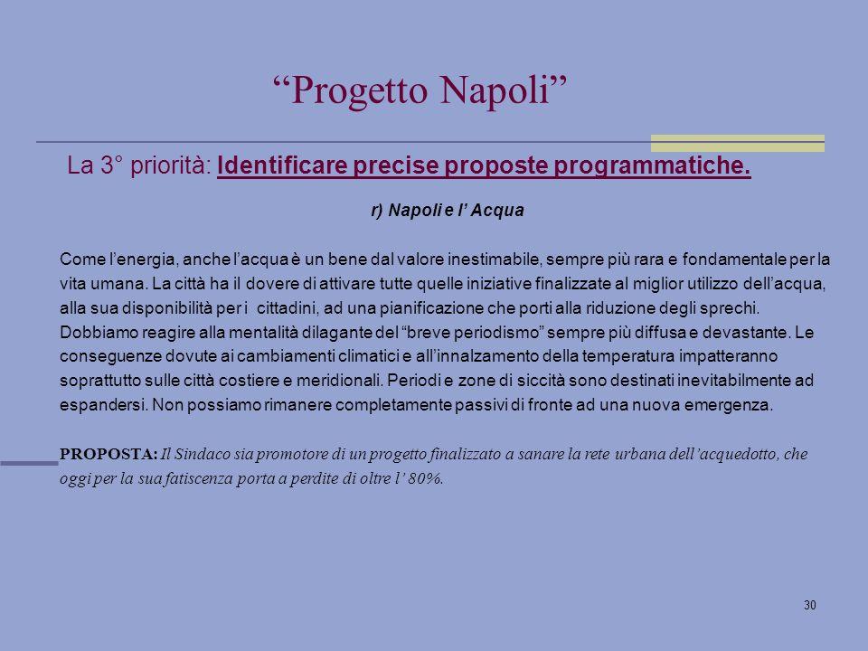 30 La 3° priorità: Identificare precise proposte programmatiche.